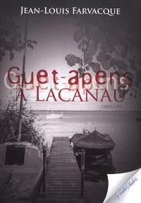 Guet-apens à Lacanau : thriller