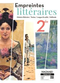 Empreintes littéraires 2de : histoire littéraire, textes, langue & outils, méthode