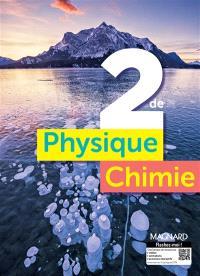 Physique chimie, 2de : manuel élève