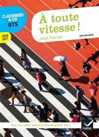 A toute vitesse ! : anthologie : 2020-2021