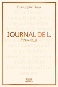 Journal de L. : 1947-1952