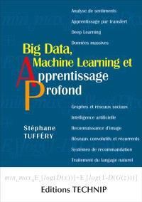 Big data, machine learning et apprentissage profond