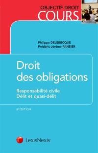 Droit des obligations. Volume 2, Responsabilité civile, délit et quasi-délit