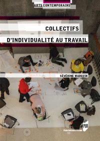Collectifs d'individualités au travail : les artistes plasticiens dans les champs de l'art contemporain à Paris et à Berlin