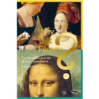 Why is it famous ? : the incredible journey of the Louvre's icons