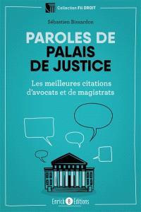 Paroles de palais de justice : les meilleures citations d'avocats et de magistrats