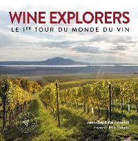 Wine explorers : le 1er tour du monde du vin