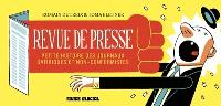Revue de presse : petite histoire des journaux satiriques et non-conformistes