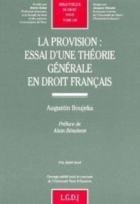 La provision : essai d'une théorie générale en droit français