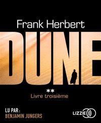 Le cycle de Dune. Volume 3, Dune : livre troisième
