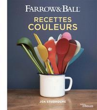 Farrow & Ball : recettes couleurs