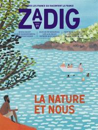 Zadig : toutes les France qui racontent la France. n° 2, La nature et nous