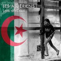 Les Algériens ! = The Algerians !