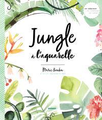 Jungle à l'aquarelle