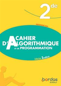 Cahier d'algorithmique et de programmation 2de : programme 2019