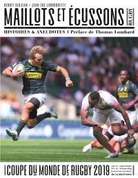 Maillots et écussons : rugby, histoires & anecdotes : Coupe du monde de rugby 2019