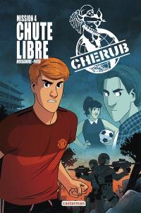 Cherub mission. Volume 4, Chute libre