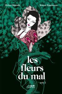 Les fleurs du mal. Volume 2