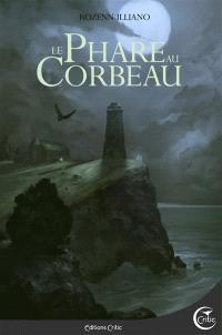 Magie grise. Volume 1, Le phare au corbeau