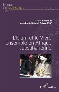 L'islam et le vivre ensemble en Afrique subsaharienne