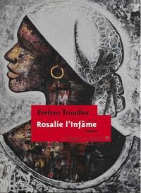 Rosalie l'infâme