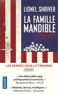 La famille Mandible : 2029-2047