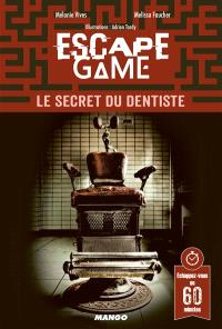 Escape game : le secret du dentiste