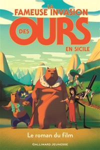 La fameuse invasion des ours en Sicile : le roman du film