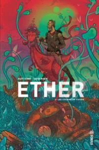 Ether. Volume 2, Les golems de cuivre