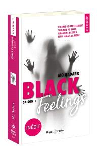 Black feelings. Volume 1