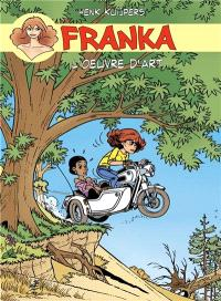 Franka. Volume 2, L'oeuvre d'art