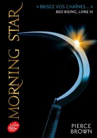 Red rising. Volume 3, Morning star