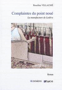 Complaintes du point noué : la manufacture de Lodève