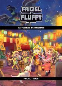 Frigiel et Fluffy : les origines. Volume 3, Le festival de Dragonia