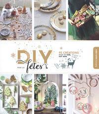 DIY pour les fêtes : 95 créations pour un Noël fait main