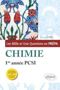 Les mille et une questions en prépa : chimie, 1re année PCSI