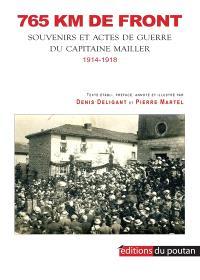 765 km de front : souvenirs et actes de guerre du capitaine Mailler : 1914-1918