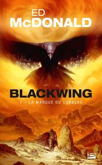 Blackwing. Volume 1, La marque du corbeau