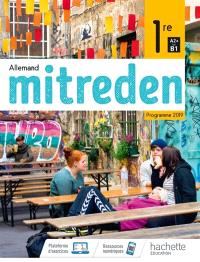 Mitreden, allemand 1re A2+-B1 : programme 2019