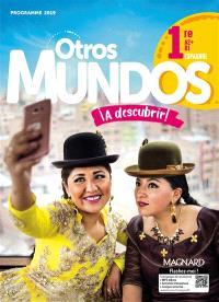 Otros mundos a descubrir ! : espagnol 1re, A2+-B1 : programme 2019