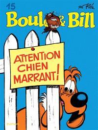 Boule & Bill. Volume 15, Attention, chien marrant !