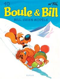 Boule & Bill. Volume 10, Bill, chien modèle