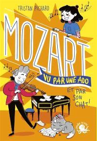 100 % bio, Mozart vu par une ado : et par son chat !