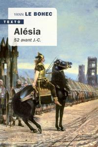 Alésia : fin août-début octobre de 52 avant J.-C.