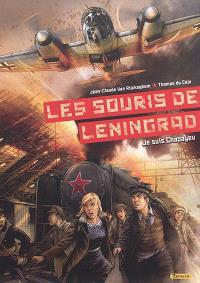 Les souris de Leningrad. Volume 1, Je suis Chapayev