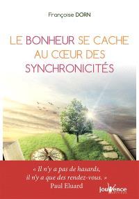 La magie des synchronicités : le bonheur se cache là où on ne l'attend pas