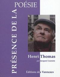 Henri Thomas : le berceau de l'écriture