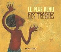 Le plus beau des trésors : un conte de la tradition malgache