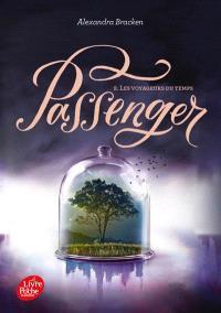 Passenger. Volume 2, Les voyageurs du temps