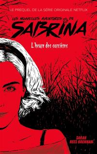 Les nouvelles aventures de Sabrina, L'heure des sorcières